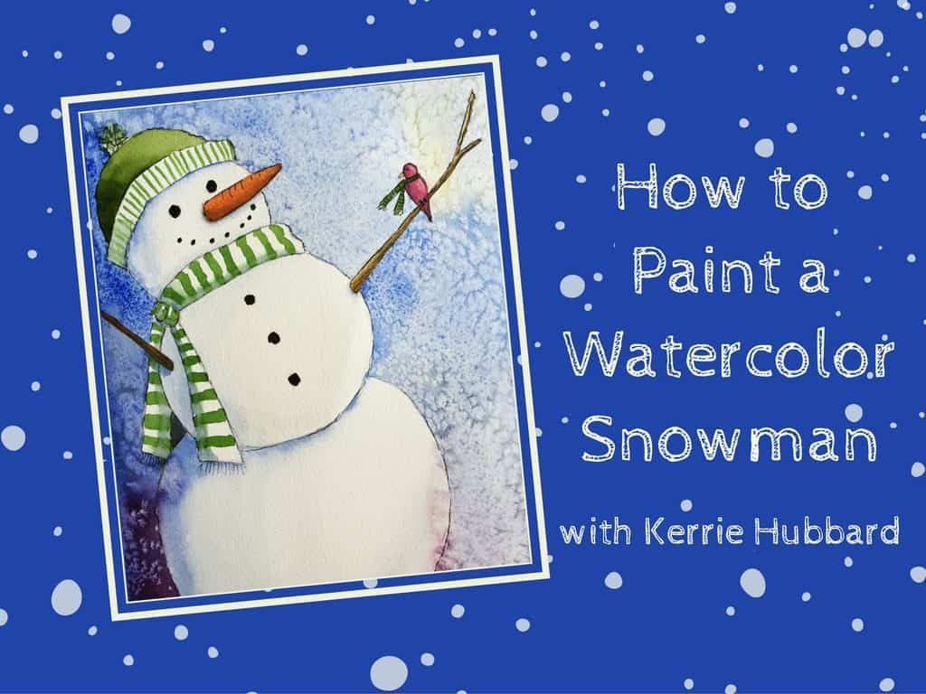 how to paint a watercolor snowman banner